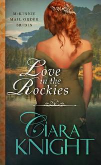 Love in the Rockies - Ciara Knight