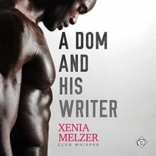 A DOM and His Writer - Xenia Melzer,Richard L Walton