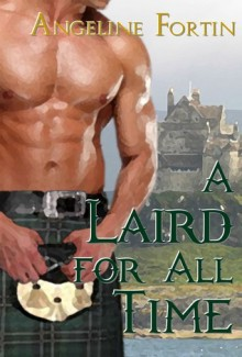 A Laird for All Time - Angeline Fortin