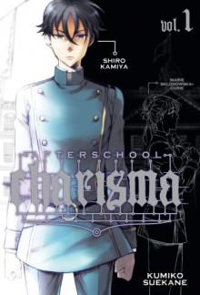 Afterschool Charisma, Vol. 1 - Kumiko Suekane
