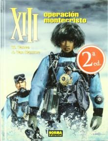 XIII: Operación Montecristo (XIII, #16) - Jean Van Hamme, William Vance