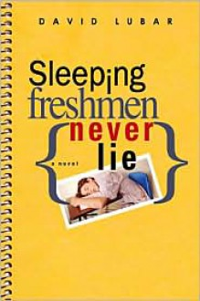 Sleeping Freshmen Never Lie -