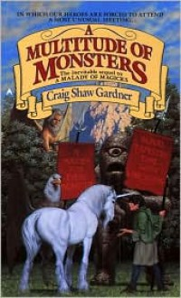 A Multitude Of Monsters - Craig Shaw Gardner