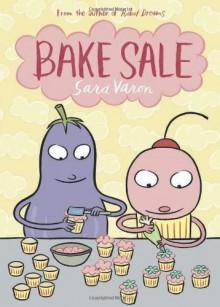 Bake Sale - Sara Varon
