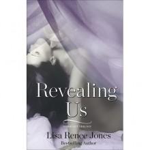 Revealing Us (Inside Out Trilogy, #3) - Lisa Renee Jones