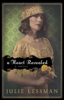 A Heart Revealed - Julie Lessman