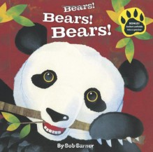 Bears! Bears! Bears! - Bob Barner