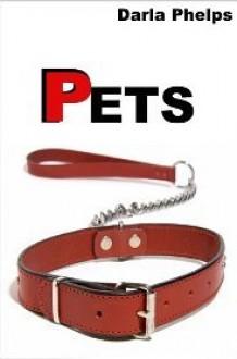Pets: Bach's Story - Darla Phelps
