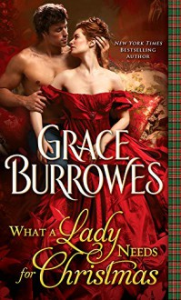 What a Lady Needs for Christmas (MacGregor) - Grace Burrowes