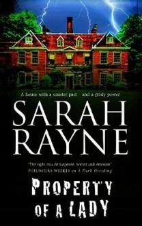 Property of A Lady - Sarah Rayne
