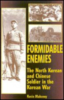 Formidable Enemies - Kevin Mahoney