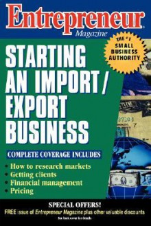 Entrepreneur Magazine: Starting an Import/Export Business - Entrepreneur Magazine, Entrepreneur