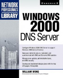 Windows 2000 DNS Server - William Wong