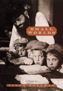 Small Worlds - Allen Hoffman