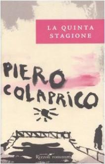 La quinta stagione - Piero Colaprico