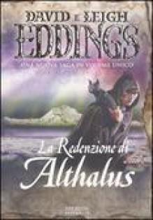 La redenzione di Althalus - David Eddings, Leigh Eddings, Linda De Angelis