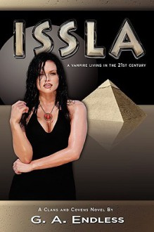 Issla, a Vampire Living in the 21st Century - G.A. Endless