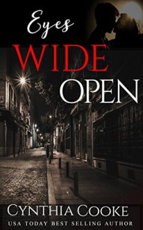 Eyes Wide Open (Phoenix Agency Kindle Worlds) - Cynthia Cooke