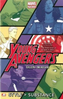 Young Avengers Vol. 1: Style > Substance - Kieron Gillen,Jamie McKelvie