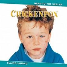 Chickenpox - Elaine Landau
