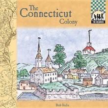 Connecticut Colony - Bob Italia