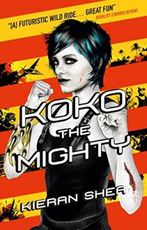Koko the Mighty - Kieran Shea