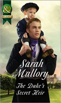 The Duke's Secret Heir - Sarah Mallory