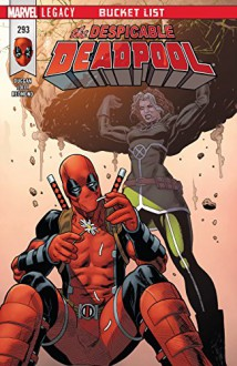 Despicable Deadpool (2017-) #293 - Matteo Lolli,Gerry Duggan,Mike Hawthorne