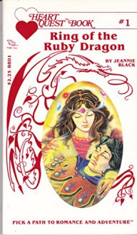 Ring of the Ruby Dragon - Jim Holloway,Jeannie Black