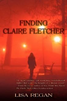 Finding Claire Fletcher - Lisa Regan
