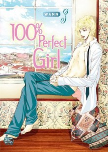 100% Perfect Girl, Volume 3 - Wann