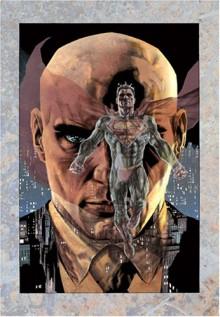 Lex Luthor: Man of Steel - Brian Azzarello,Lee Bermejo
