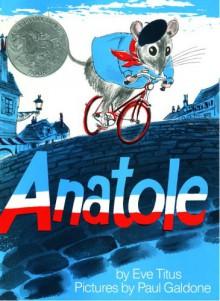 Anatole - Eve Titus,Paul Galdone