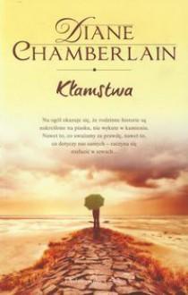 Kłamstwa - Diane Chamberlain