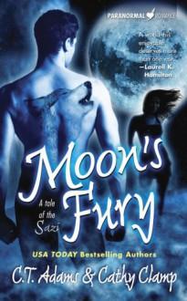 Moon's Fury - C.T. Adams,Cathy Clamp