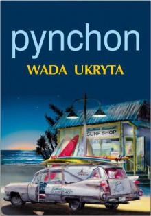 Wada ukryta - Thomas Pynchon