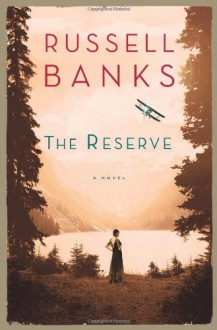 The Reserve - Russell Banks