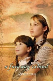 A Faraway Island - Annika Thor,Linda Schenck