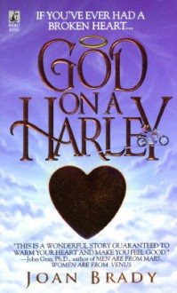 God On a Harley - Joan Brady