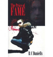 The Price of Fame - Rowena Cory Daniells