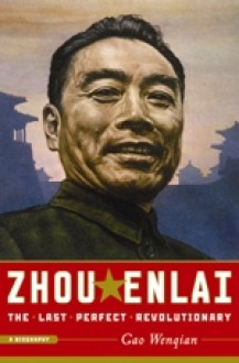Zhou Enlai - Gao Wenqian, Lawrence Sullivan, Peter Rand
