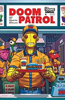 Doom Patrol (2016-) #4 - Gerard Way,Tamra Bonvillain,Nick Derington