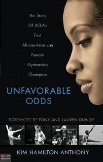 Unfavorable Odds - Kim Hamilton Anthony