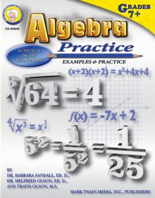 Algebra Practice Book, Grades 7 - 8 - B. Sandall, Melfried Olson, Travis Olson