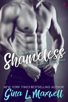 Shameless - Gina L. Maxwell