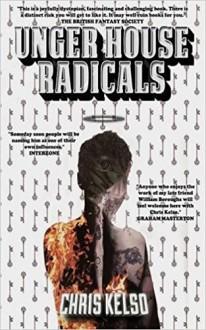 Unger House Radicals - Chris Kelso,Shane Swank