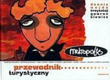 Mikropolis - 1 - Przewodnik turystyczny - Dennis Wojda, Krzysztof Gawronkiewicz