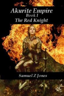 The Red Knight - Samuel Z. Jones
