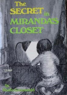 The Secret In Miranda's Closet - Sheila Greenwald