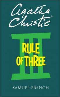 Rule of Three - Agatha Christie